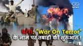 """Attack of 9/11 and USA """"War On Terror"""""""