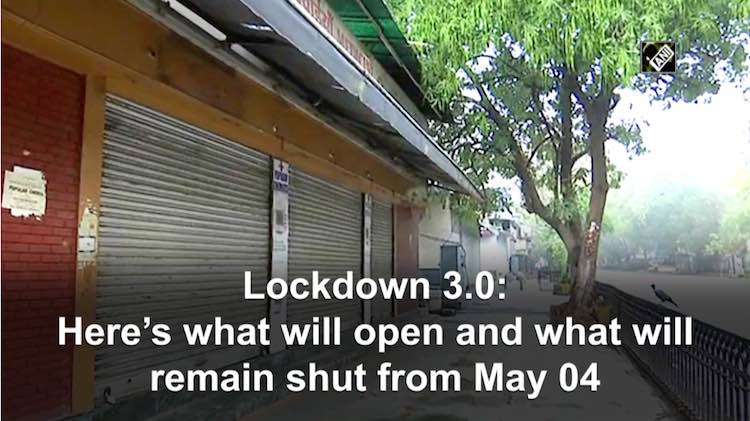 Lockdown 3.0: What's Open & What's Will Remain Shu