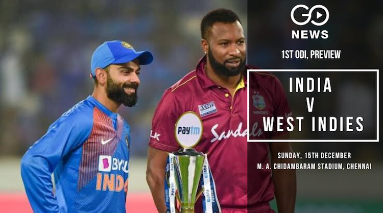 India vs West Indies First ODI Chennai