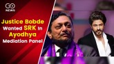 Justice Bobde Wanted SRK In Ayodhya Mediation Pane