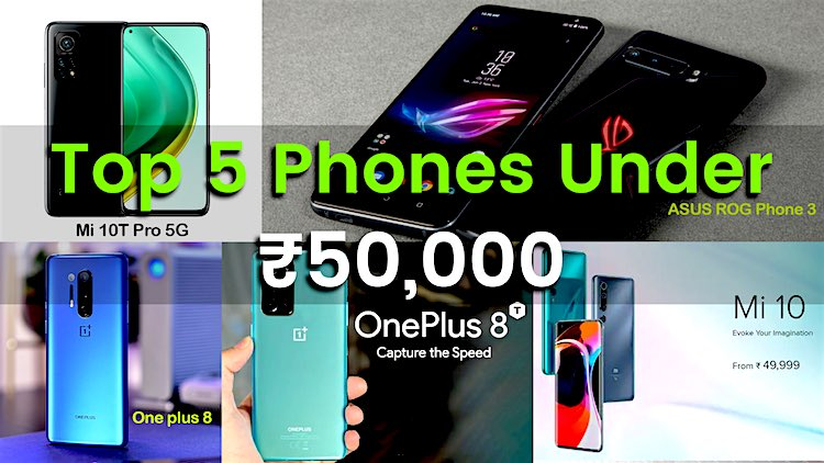 What are the best mobile phones up to 50 thousand?