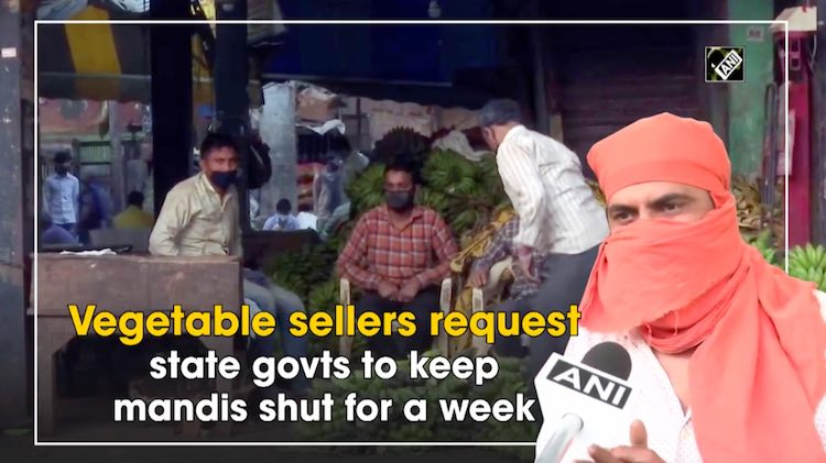 Vegetable Vendors Request To Shut 'Mandis' For A W