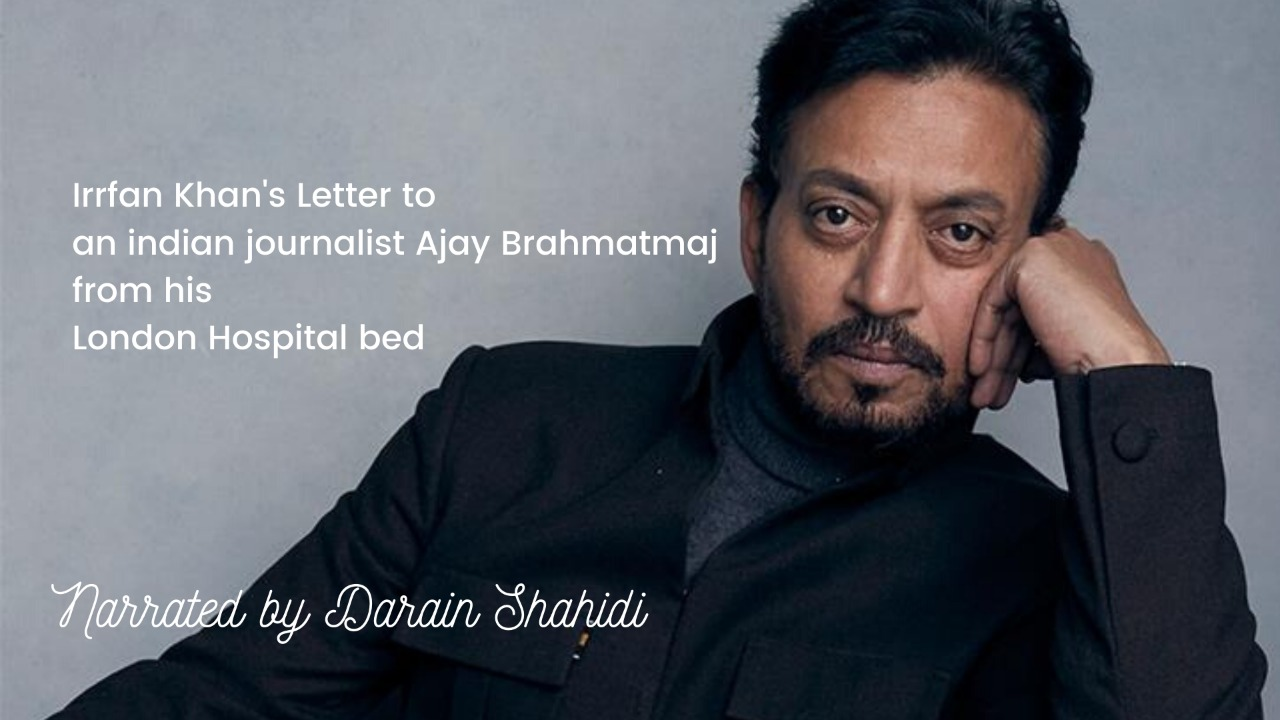 Listen to the letter of actor Irrfan Khan, which h