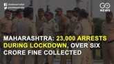 Maharashtra: 23,000 Arrests During Lockdown, Over